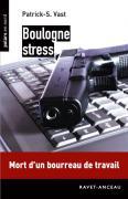 Boulogne Stress (L'esprit d'entreprise)