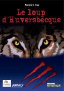 Le loup d'Huversbecque