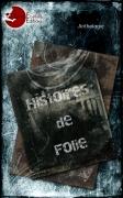 Histoires de... folies